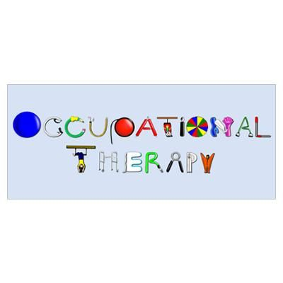 Ot At Work Poster Occupational Therapy Quotes Occupational Therapy Kids Occupational Therapy Assistant