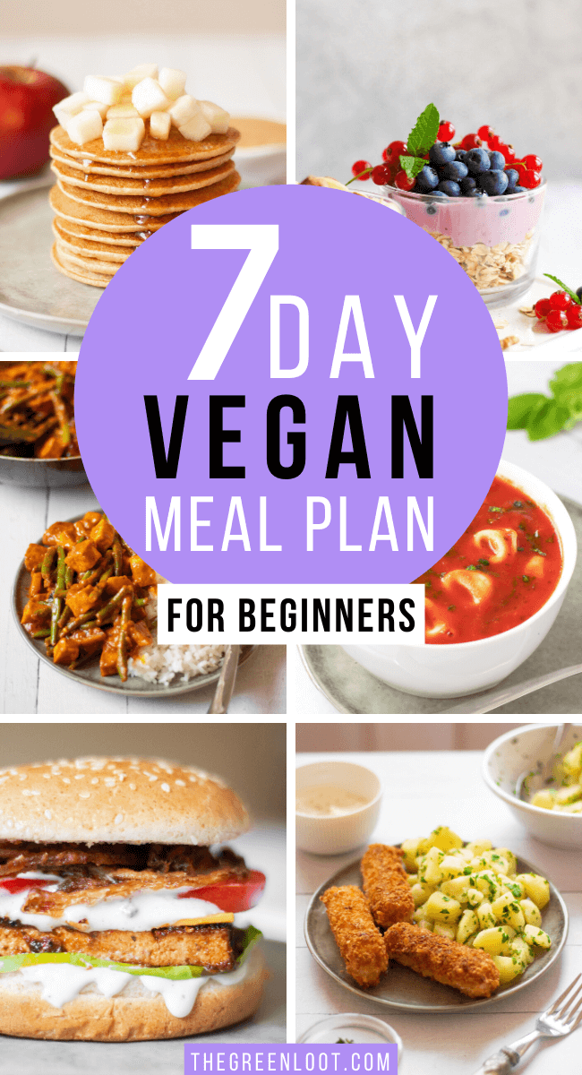 Easy 7 Day Vegan Meal Plan For Beginners In 2020 Easy Vegan Meal Plan Vegan Meal Plans Vegan Recipes Beginner