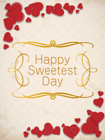 Gorgeous sweetest day card if you are in a relationship with the gorgeous sweetest day card if you are in a relationship with the best person youve ever met let them know how much you love them with this sweetest day m4hsunfo
