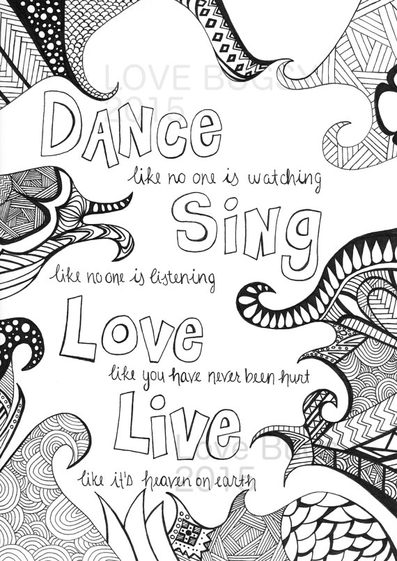 Digital File Of Hand Drawn And Designed Adult Coloring Page Dance Like No One Is Watching Heaven On EarthAdult