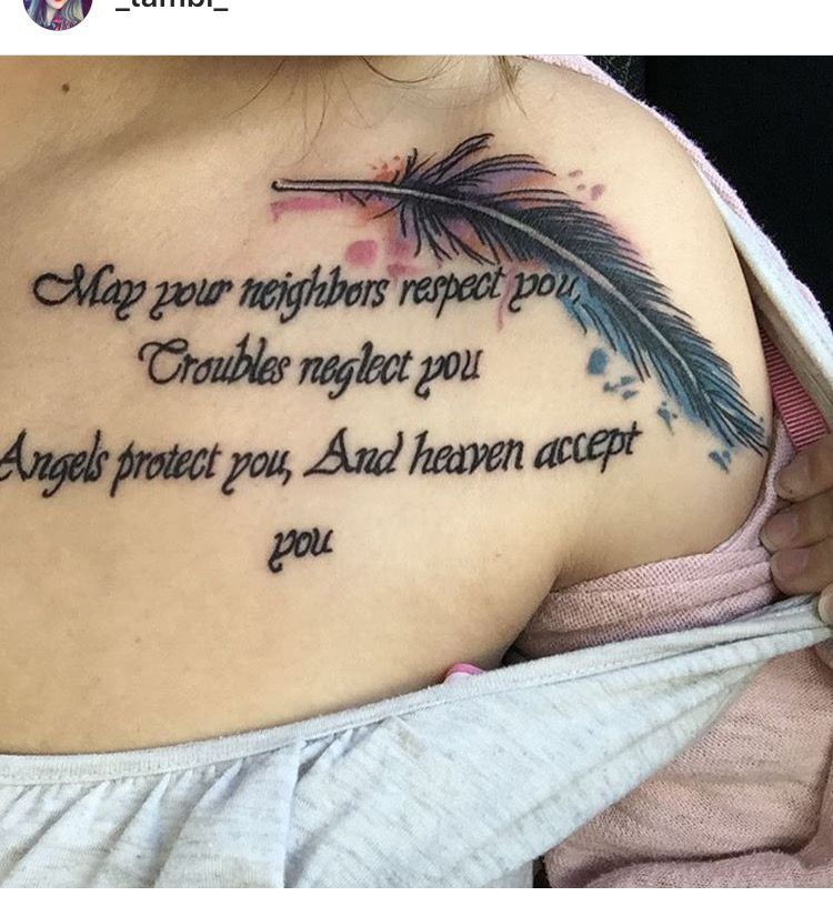 May Your Neighbors Respect You Trouble Neglect You Angels Protect You And Heaven Accept You Forearm Sleeve Tattoos Memorial Tattoos Sleeve Tattoos