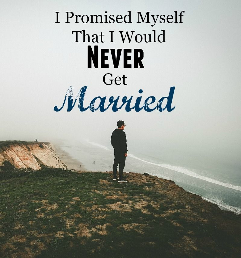 I was never married