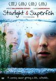 Starlight and Superfish [DVD] [English] [2010], 15903044