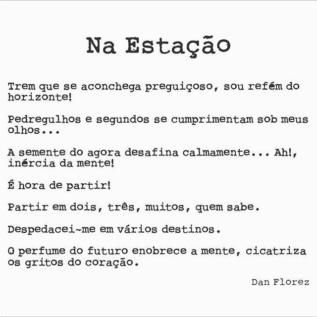 #naestacao #danflorez #seteversos #futuro #tercoragem #mudança #escolhas #autoral #creativecommons