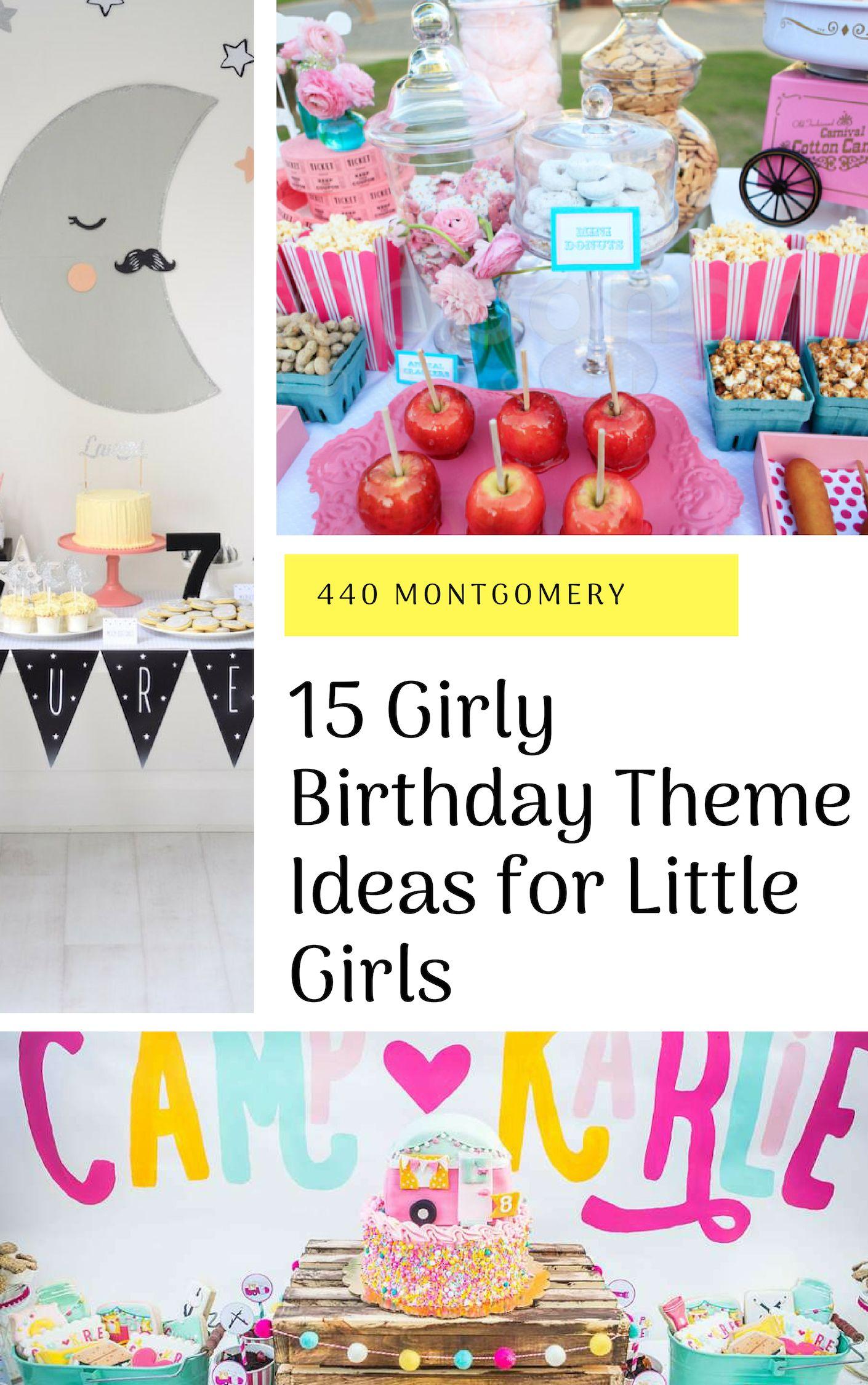 15 Girly Birthday Theme Ideas For Little Girls Toddler Birthday Party Themes Toddler Birthday Themes Toddler Girl Birthday Party