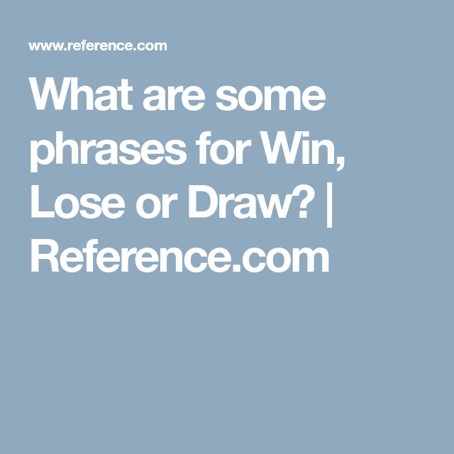 photograph regarding Printable Win Lose or Draw Phrases identify What Are Some Words for Get, Drop or Attract? Ice Breakers