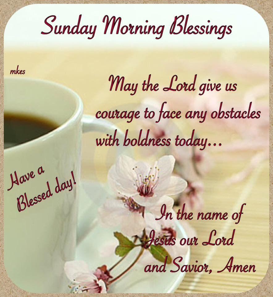 Sunday   Sunday greetings, Sunday wishes, Morning blessings