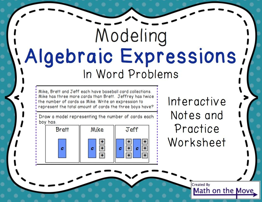 Expressions Modeling Writing And Simplifying Notes And Practice