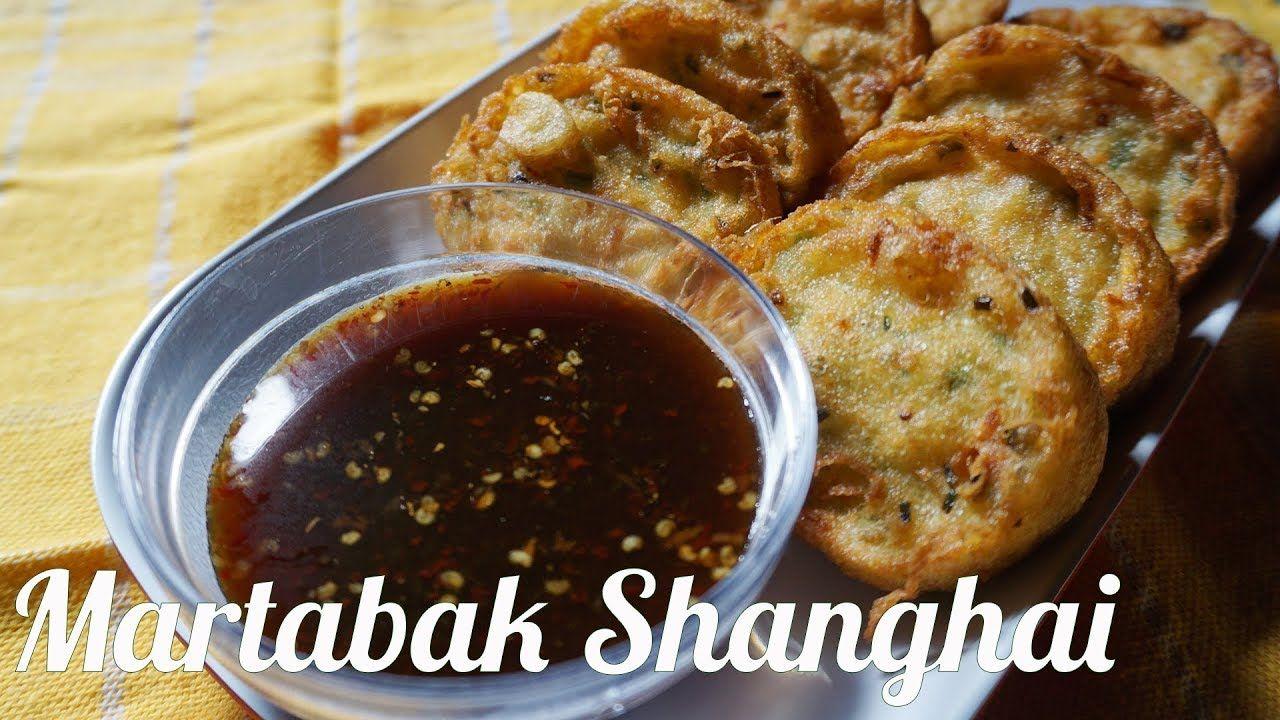 Cara Membuat Martabak Shanghai Mudah Dan Enak Makanan Shanghai Adonan