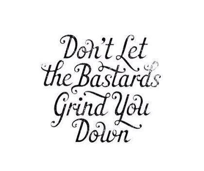 Never' #bastards #Iamstrong