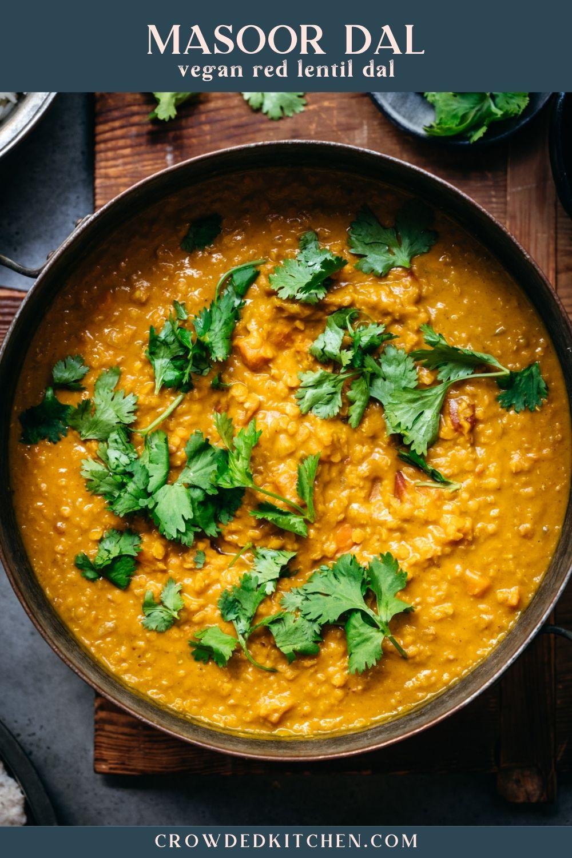 Masoor Dal Tadka Indian Red Lentil Dal Recipe Indian Lentil Soup Indian Food Recipes Lentil Dal