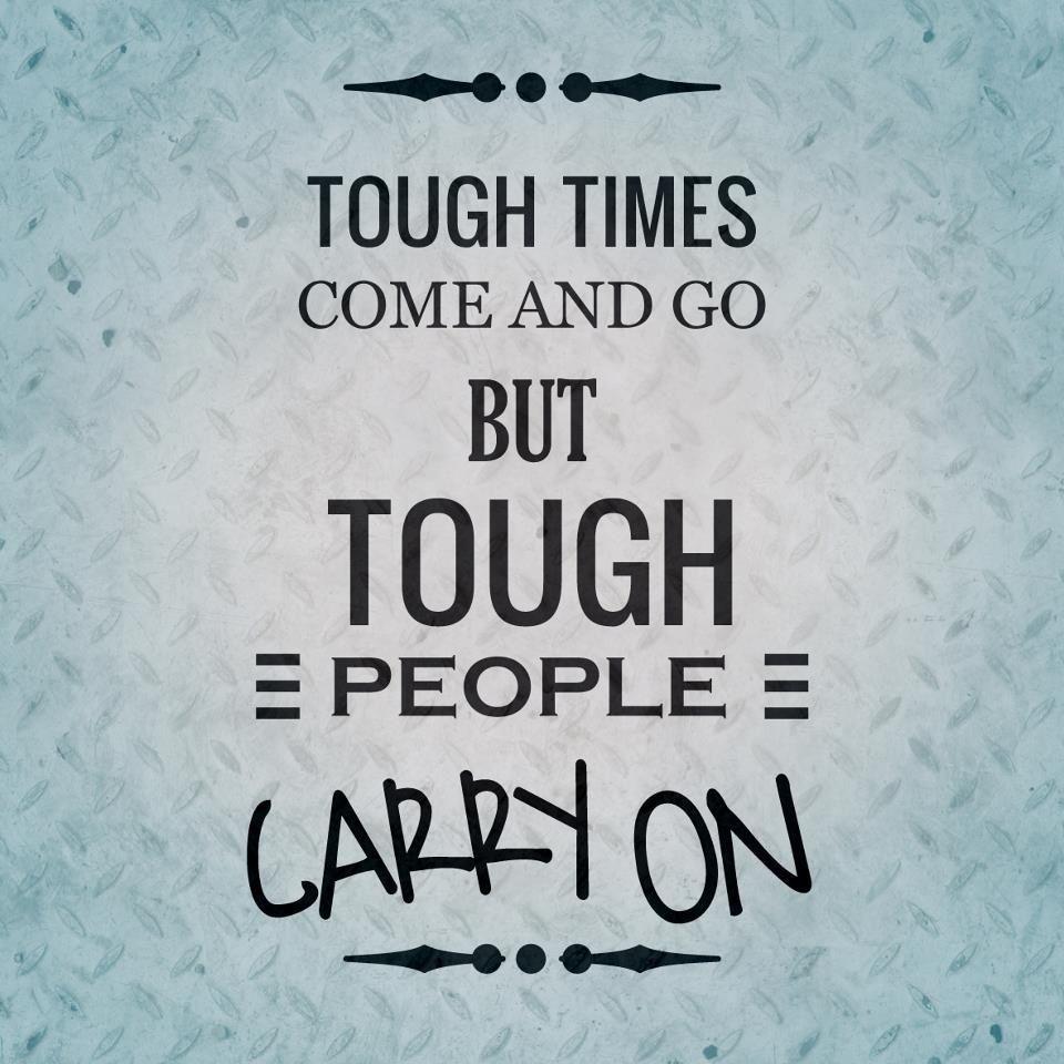 When Tough Times Quotes
