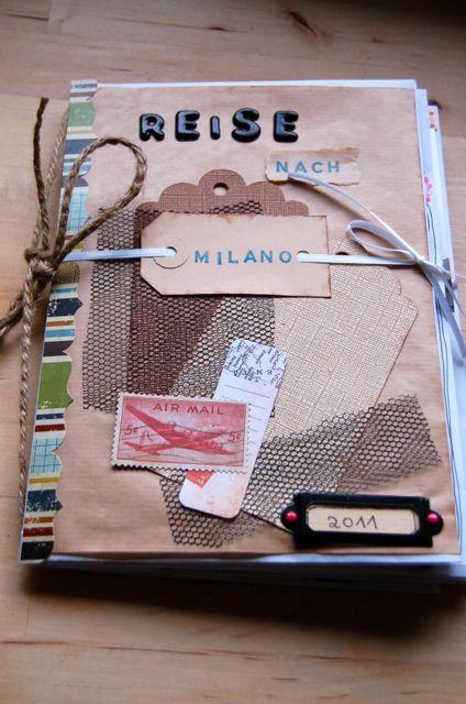 reisetagebuch auf nach milano vorderseite ideen scrapbooking pinterest reisetagebuch. Black Bedroom Furniture Sets. Home Design Ideas
