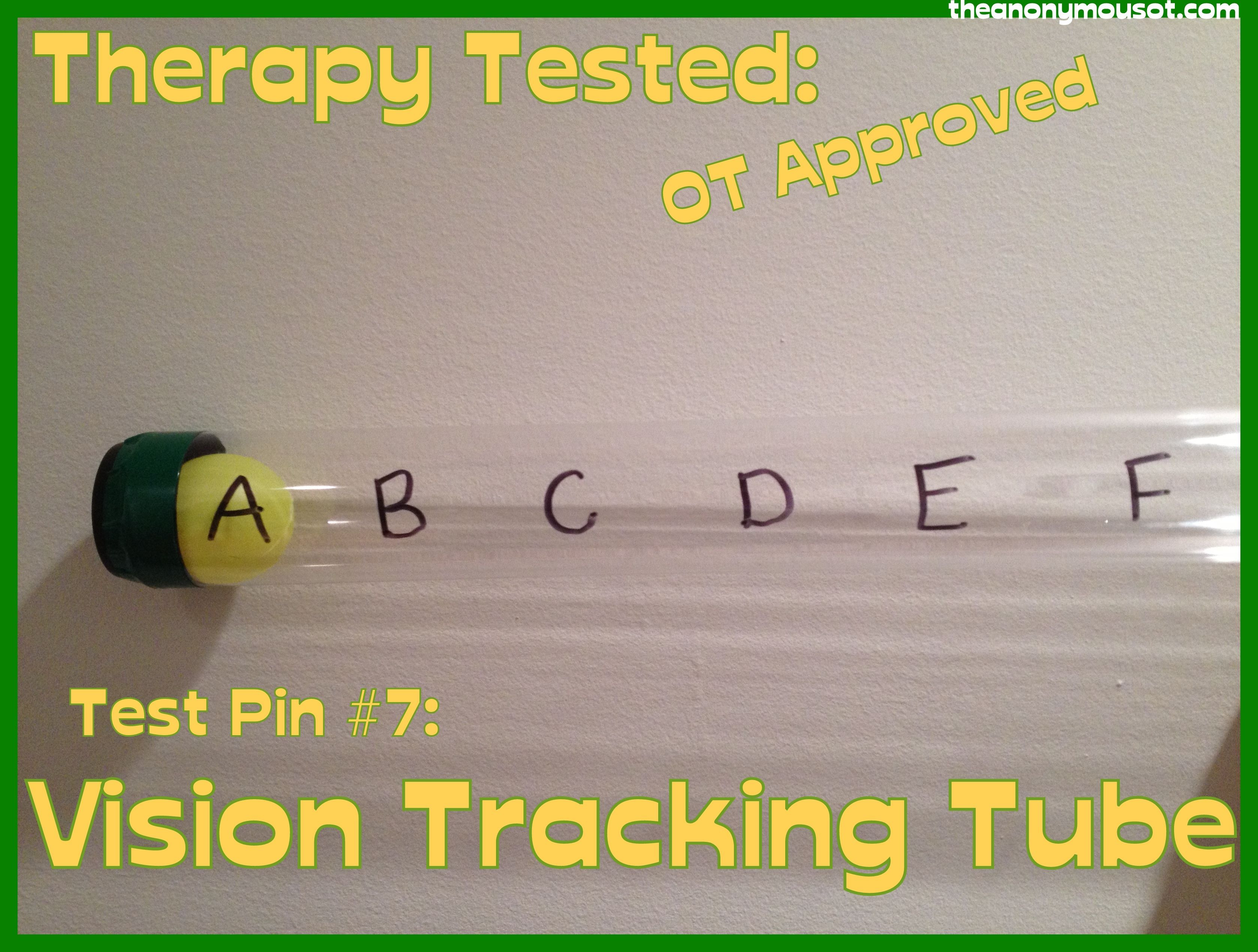 Pinned Tested In Therapy Test Pin 7 Vision Tracking Tube