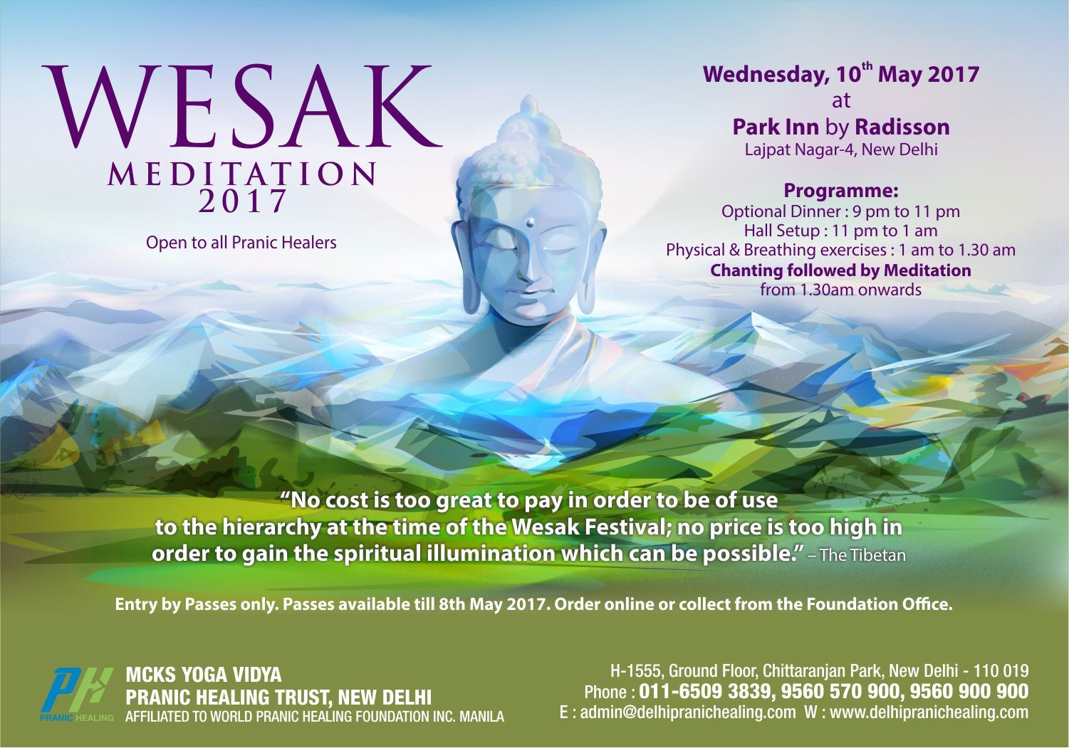 Wesak Meditation 2017 Open For All Pranic Healers Only No Cost Is Too Great To Pay In Order To Be Of Use To The Pranic Healing Energy Medicine Yoga Vidya