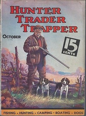 Hunter trader trapper magazine october 1936 vol 73 no 4 for Hunting and fishing magazine