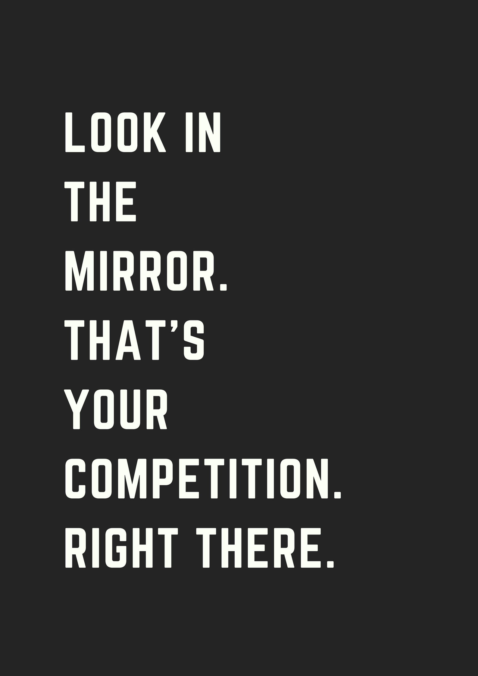 Best 5 Inspirational Quotes Ever  Competition quotes, Mirror