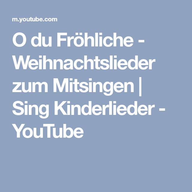 O du Fröhliche - Weihnachtslieder zum Mitsingen | Sing Kinderlieder ...