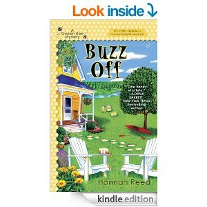 Amazon buzz off a queen bee mystery ebook hannah reed amazon buzz off a queen bee mystery ebook hannah reed fandeluxe Ebook collections
