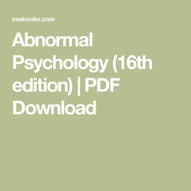 Abnormal Psychology (16th edition) | PDF Download
