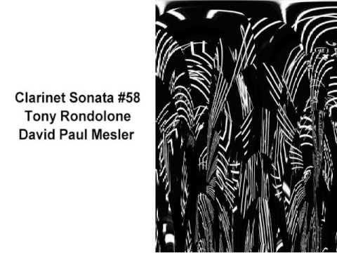 Clarinet Sonata #58 -- Tony Rondolone, David Paul Mesler