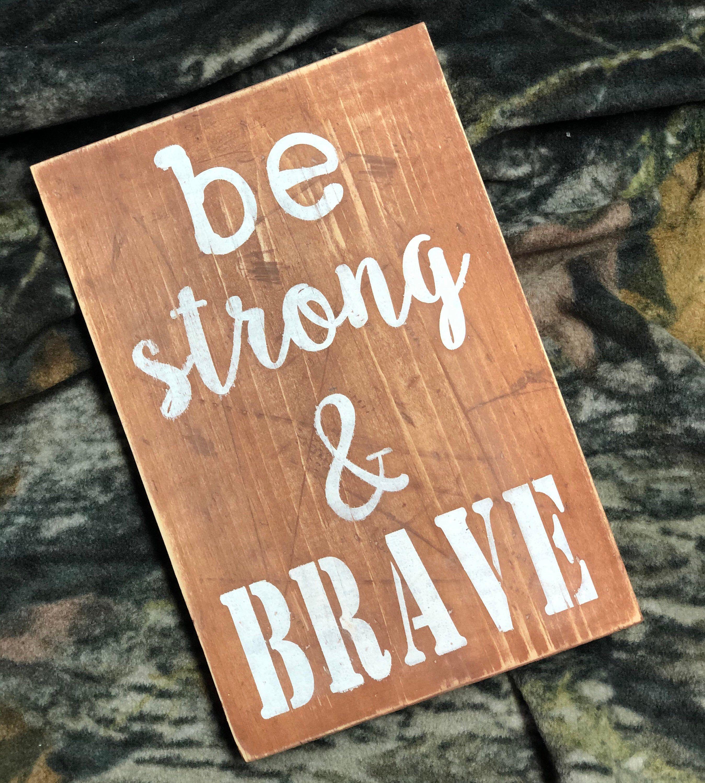 Be Strong Brave Sign Home Decor Wall Decor Rustic Etsy In 2020 Rustic Wall Decor Boys Room Decor Rustic Decor