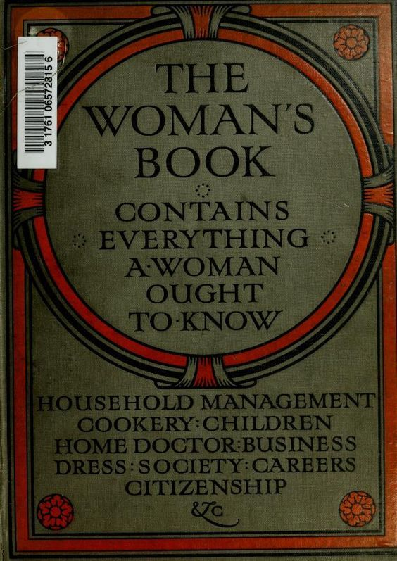 The Woman's Book By Florence B. Jack - (1911) - (archive)