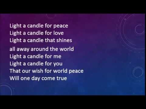 Light A Candle For Peace With Lyrics Kindergarten Songs Peace Songs Christmas Concert Ideas
