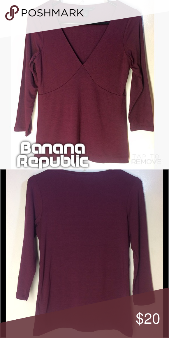 Banana Republic Stretch 3/4 Sleeve Top - S Beautiful wine colored BR v neck top. Excellent condition. Banana Republic Tops Blouses