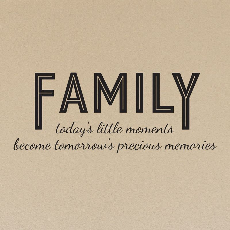 Family Today's Little Moments Quote Decal Shop Decals