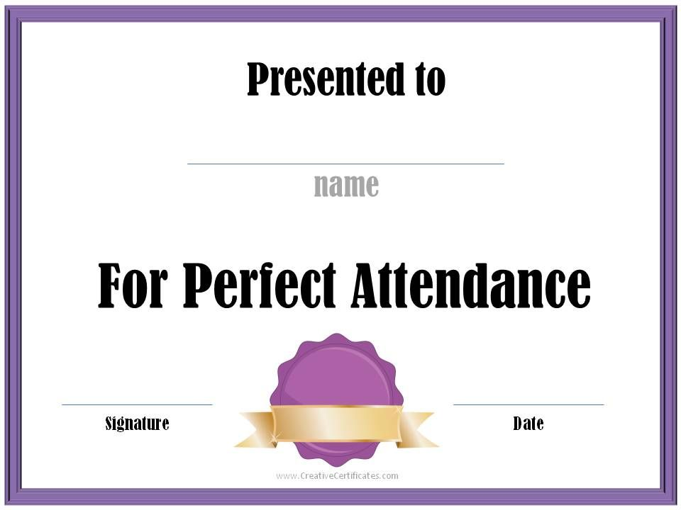 perfect attendance award Cchs perfect attendance Pinterest - free perfect attendance certificate template