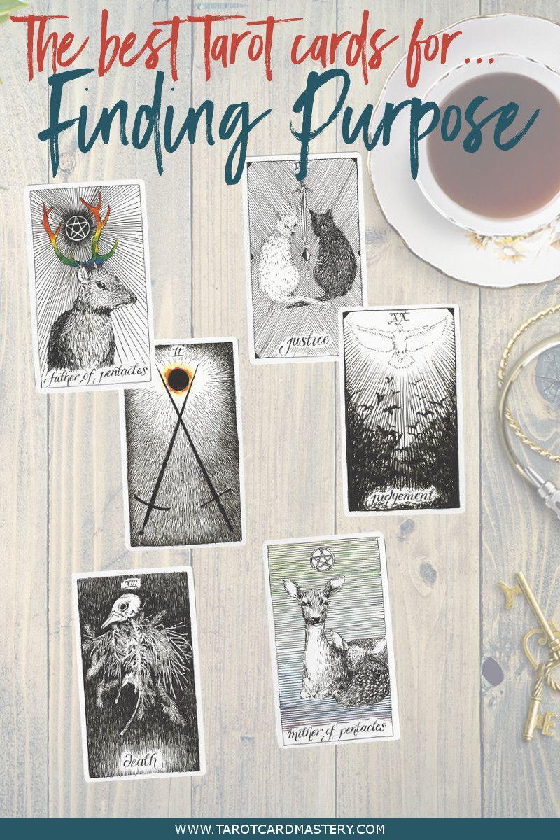6 tarot cards for finding your purpose tarot card