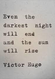 even the darkest night will end - Google Search