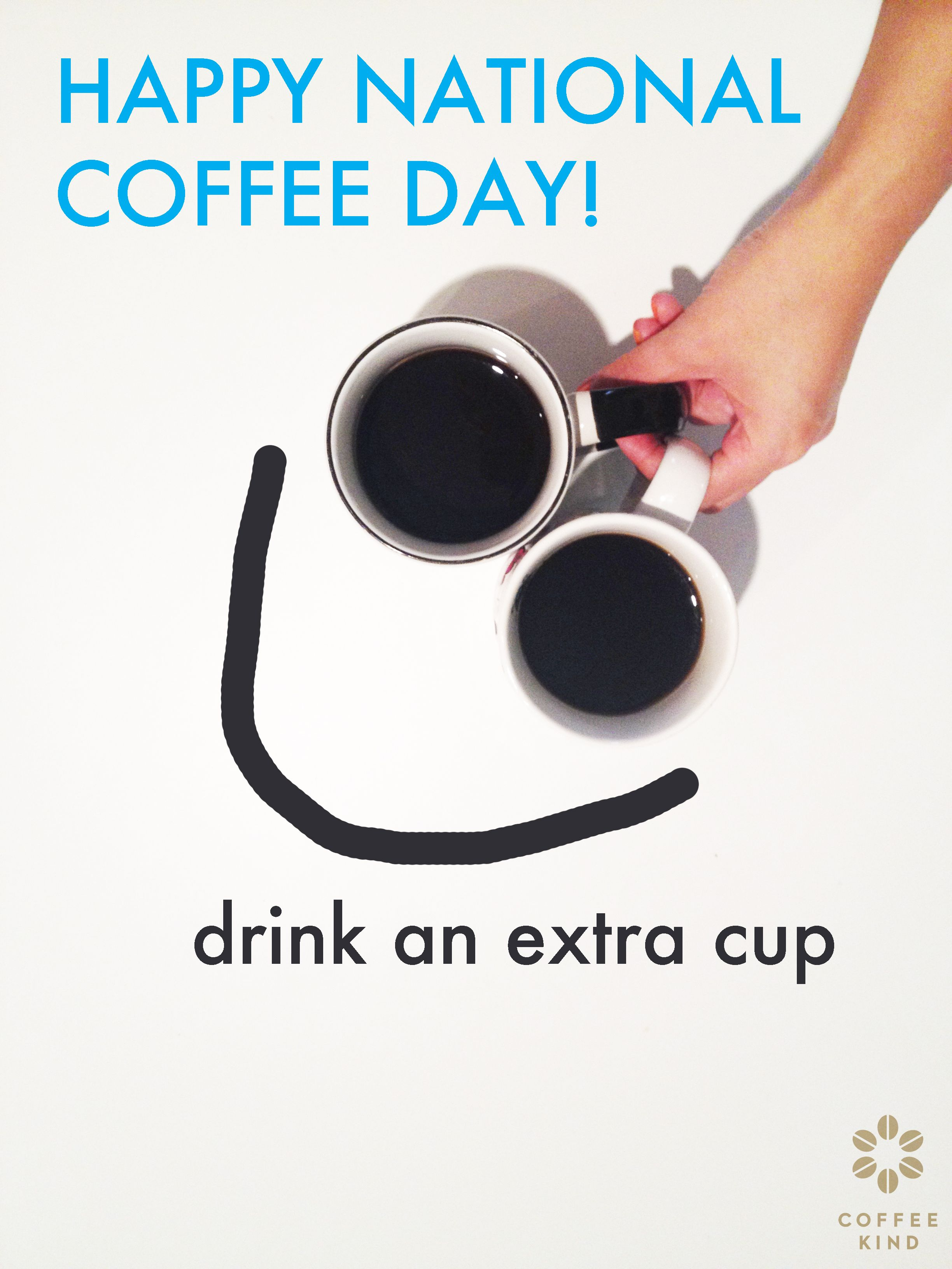 Time to celebrate National Coffee Day!   Coffee Quotes   National