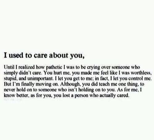 I Used To Care About You Quotes Quotes Me Quotes Quotes