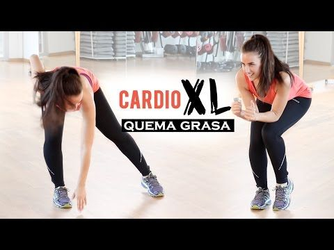 Ejercicios Para Quemar Grasa Cardio Xl 30 Minutos Cardio Workout Routine Pilates Video