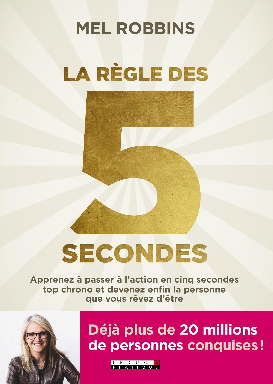 Résumé du livre La règle des 5 secondes, par Mel Robbins