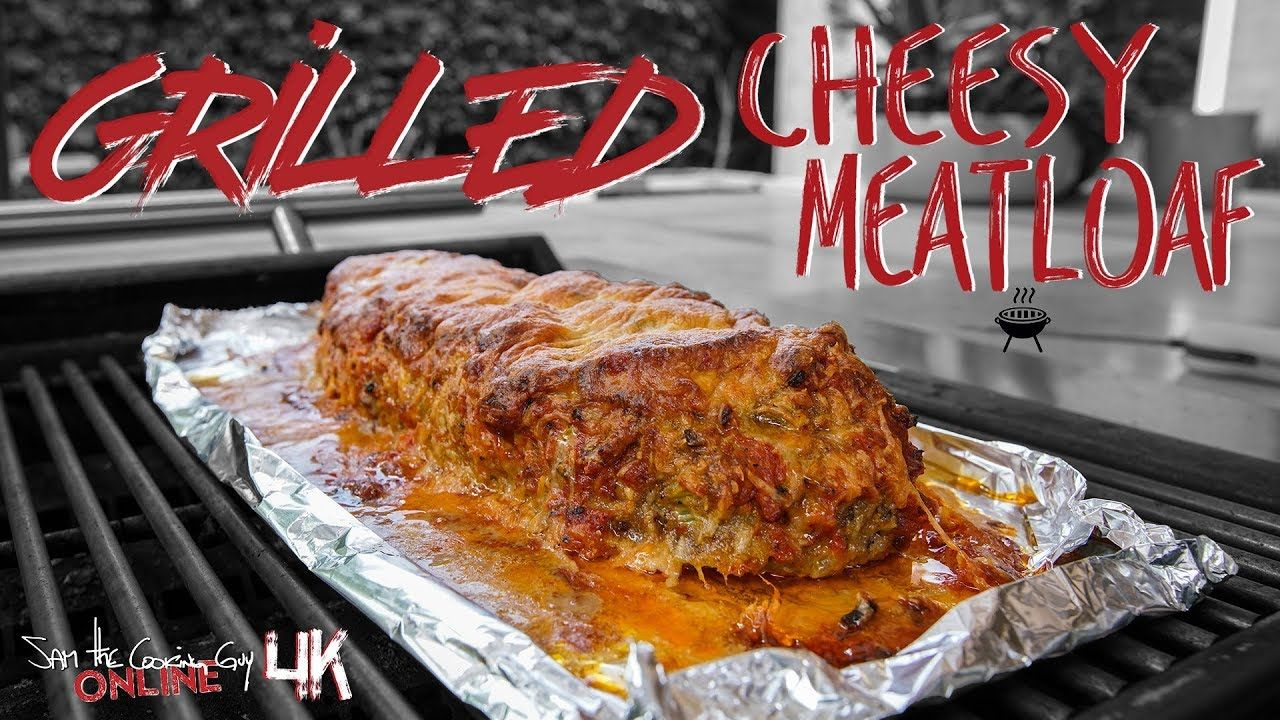 Cheesy Grilled Meatloaf Recipe Sam The Cooking Guy 4k Youtube Cheesy Meatloaf Grilled Meatloaf Grilled Meatloaf Recipe