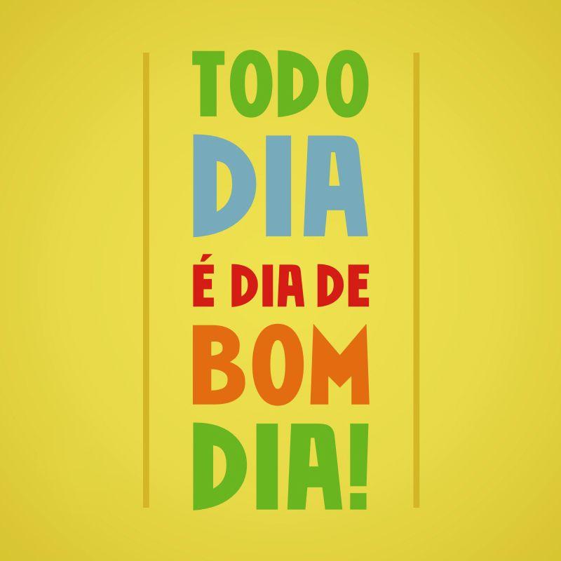 Todo dia é dia de bom dia! #bomdia #dia #vida #felicidade #mca | Frases  construtivas, Frases, Mensagens