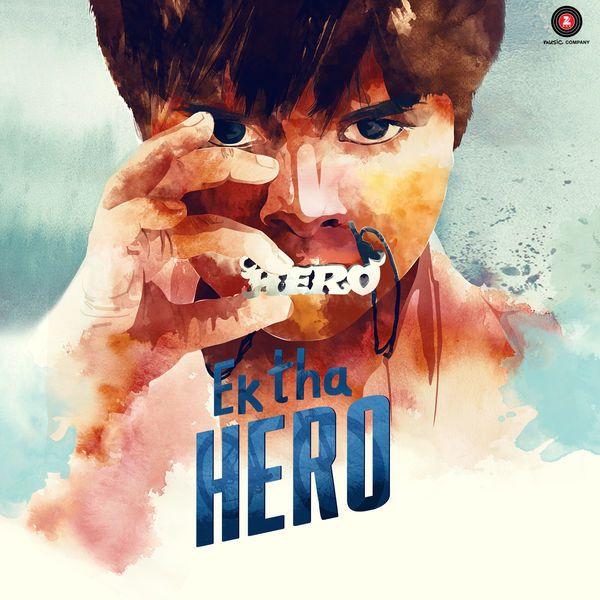 Ek Tha Hero Is An Upcoming Bollywood Movie Starring Ayush Khedekar And Amita Pathak In The Main Role Monty Shar Bollywood Movie Songs Hindi Movies Hero Songs