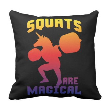 squats are magical  unicorn leg day  funny gym throw