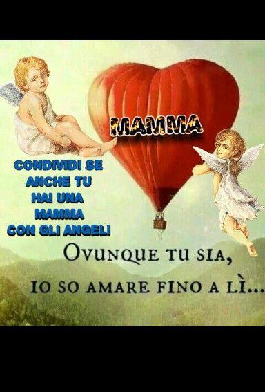 Buon Compleanno Mamma Ovunque Tu Sia.Pin Di Lidia Fontana Su Mamma Io E Te Per Sempre Citazioni