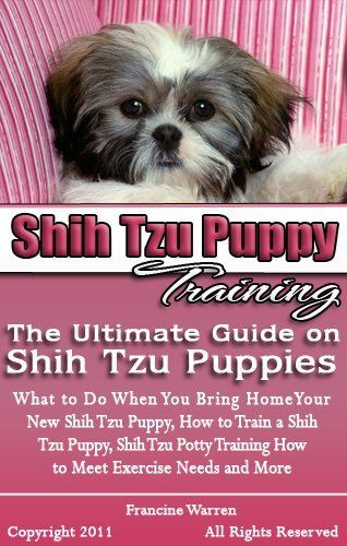 Shih Tzu Puppy Training The Ultimate Guide On Shih Tzu Puppies