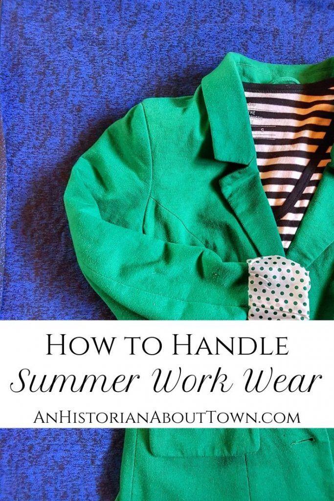 How to Handle Summer Work Wear Summer work wear, Smart