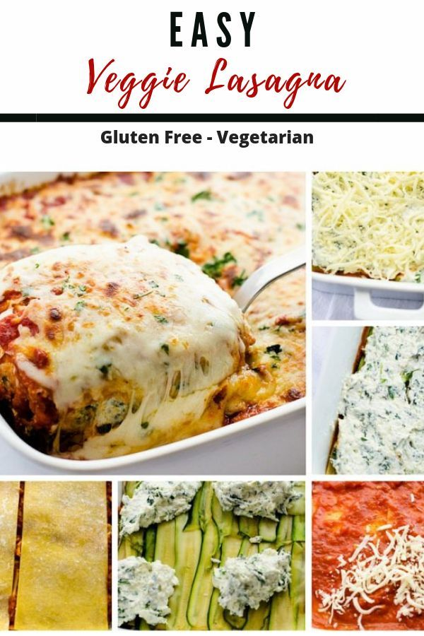 Easy Veggie Lasagna This Easy Veggie Lasagna is a simple and healthy vegetarian meal that the whole family will love This gluten free casserole recipe is loved by kids an...