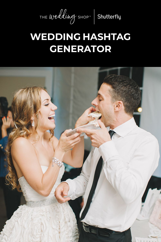 Wedding Hashtag Generator and Ideas 2020 Shutterfly