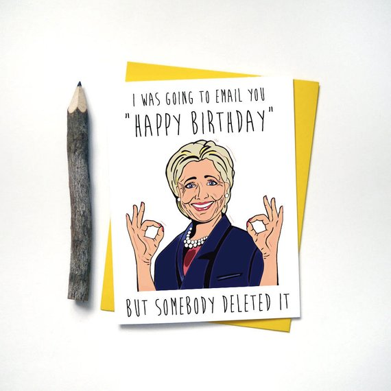 Hillary Clinton Funny Birthday Card