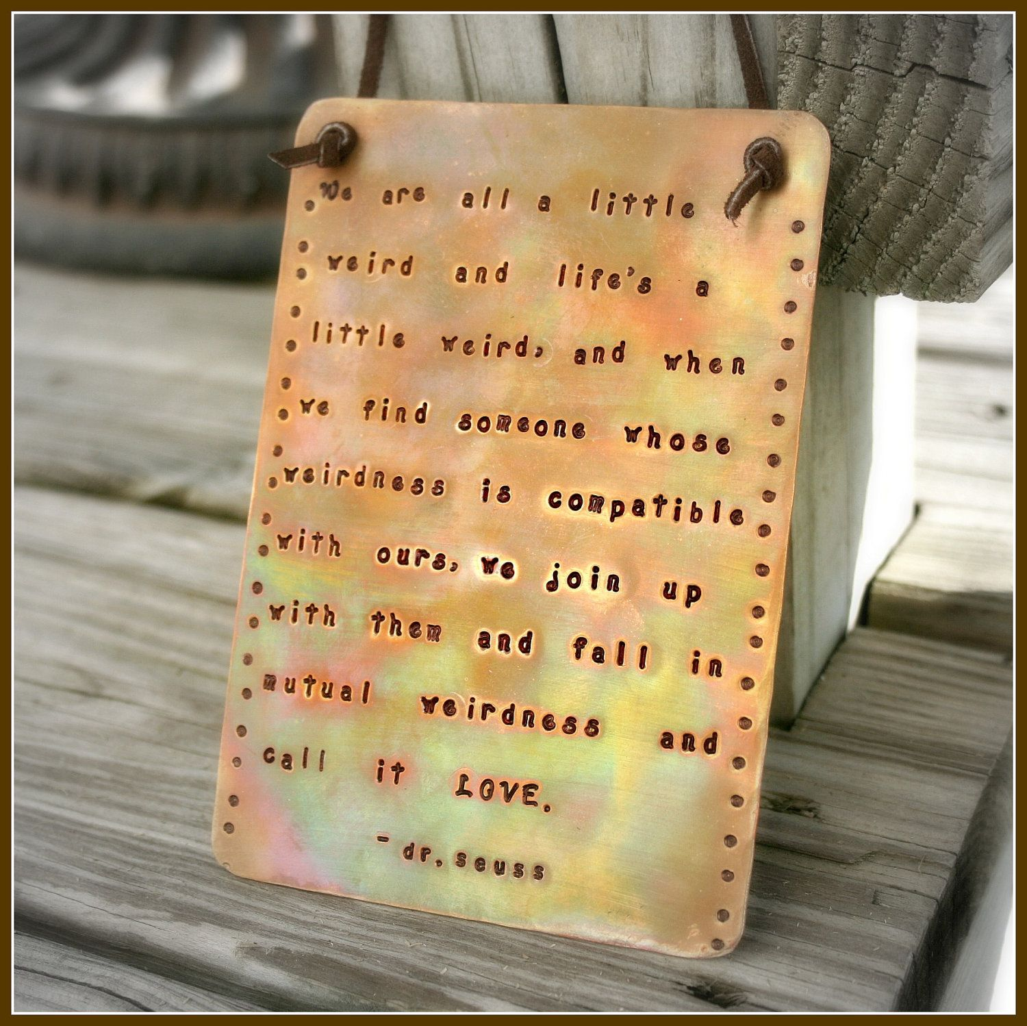 Copper Wall Plaque - Hand Stamped and Fired - Dr. Seuss Quote ...