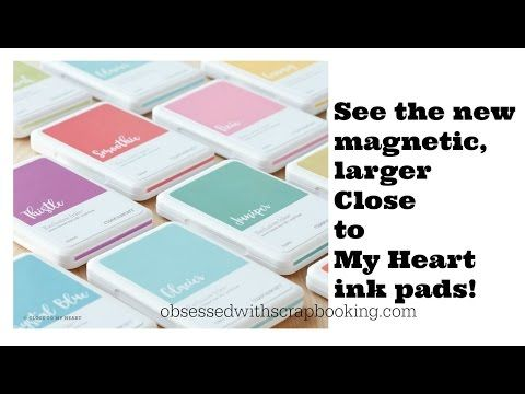 NEW Close to My Heart Ink Pads MAGNETIC and LARGER - YouTube