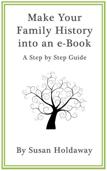 make your family history into an ebook a step by step guide